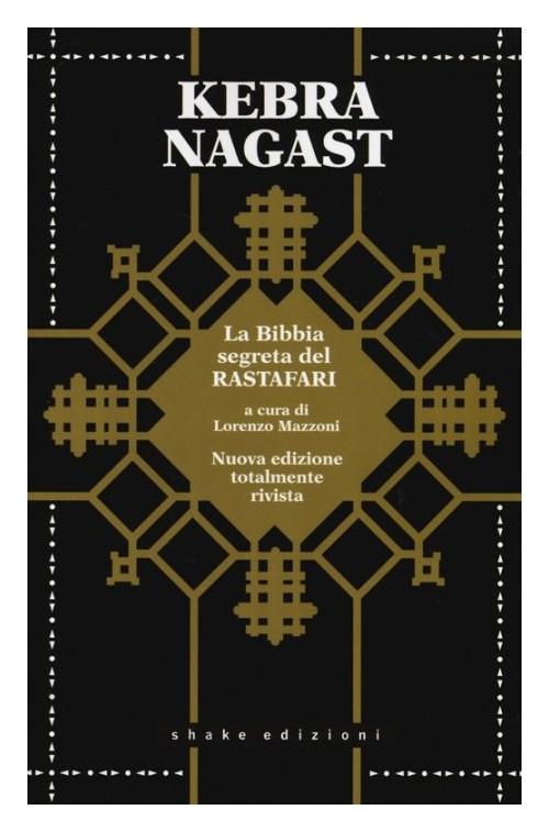 Kebra Nagast, la bibbia segreta del Rastafari