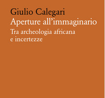 Aperture all'immaginario -tra archeologia africana e incertezze