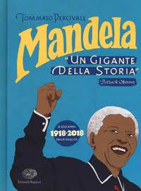 """Mandela """"un gigante della storia"""""""