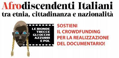 """Sostieni il crowdfunding per il documentario """"Afrodiscendenti italiani"""""""